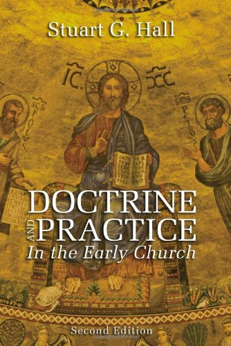 Doctrine and Practice in the Early Church 9781610970518