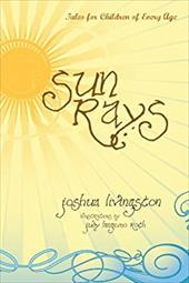 Sun Rays: Tales for Children of Every Age 14719554