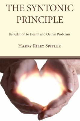 The Syntonic Principle: Its Relation to Health and Ocular Problems 9781610977463