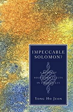 Impeccable Solomon? A Study of Solomon's Faults in Chronicles