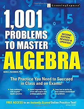 1,001 Problems to Master Algebra