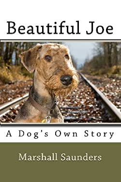 Beautiful Joe: A Dog's Own Story 9781611040340