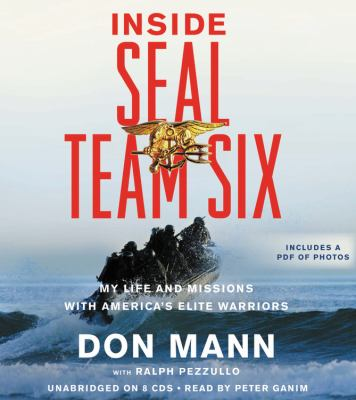 Inside Seal Team Six: My Life and Missions with America's Elite Warriors 9781611132939