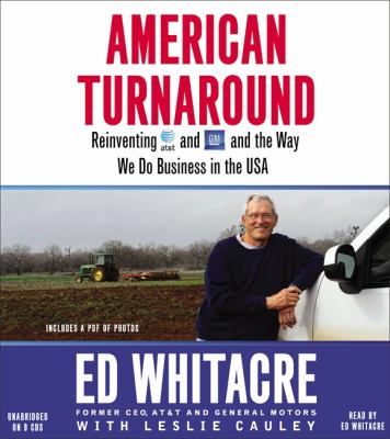 American Turnaround: Reinventing AT&T and GM and the Way We Do Business in the USA 9781611134964