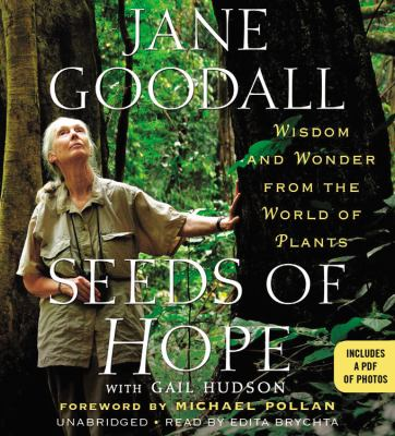 Seeds of Hope: Wisdom and Wonder from the World of Plants 9781611135206