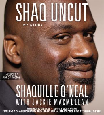 Shaq Uncut: My Story 9781611135756