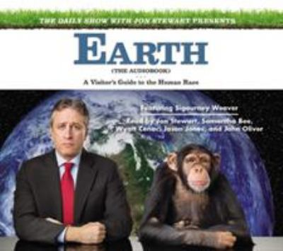 The Daily Show with Jon Stewart Presents Earth: A Visitor's Guide to the Human Race 9781611135817