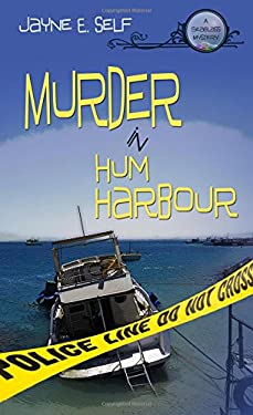 Murder in Hum Harbour 9781611160994