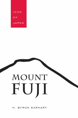 Mount Fuji: Icon of Japan 9781611170009