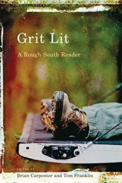 Grit Lit: A Rough South Reader 9781611170832