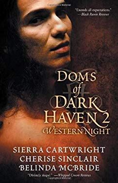 Doms of Dark Haven 2: Western Night 9781611189193
