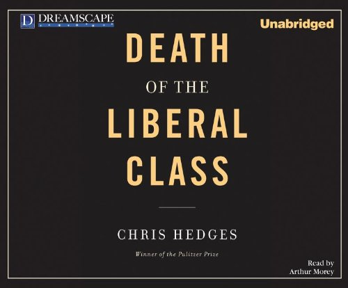 Death of the Liberal Class 9781611203066
