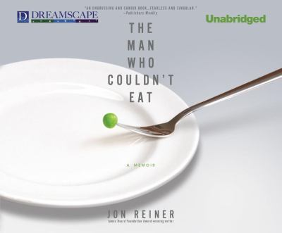 The Man Who Couldn't Eat 9781611203707