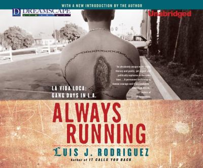 Always Running: La Vida Loca: Gang Days in L.A. 9781611204193
