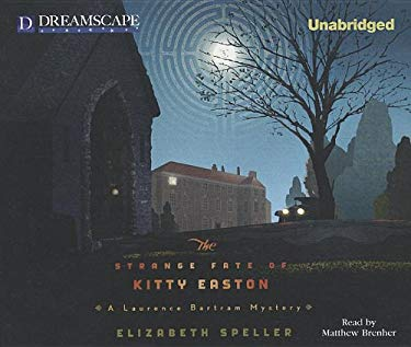 The Strange Fate of Kitty Easton 9781611207422