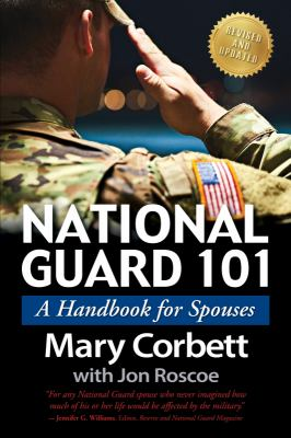 National Guard 101: A Handbook for Spouses 9781611210682