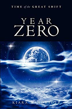 Year Zero: Time of the Great Shift 9781611250077