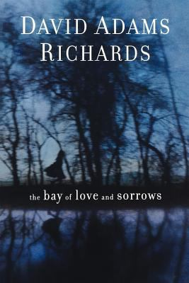 The Bay of Love and Sorrows 9781611452365