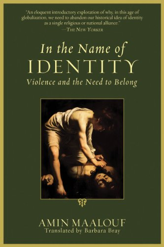 In the Name of Identity: Violence and the Need to Belong 9781611453249