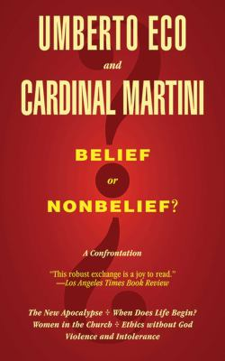 Belief or Nonbelief?: A Confrontation 9781611456899