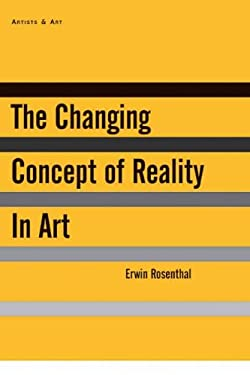 The Changing Concept of Reality in Art 9781611457698