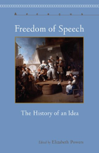 Freedom of Speech: The History of an Idea 9781611483857