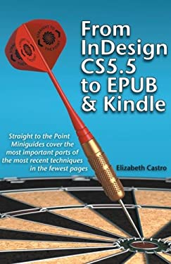 From Indesign CS 5.5 to Epub and Kindle 9781611500202