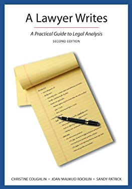 Lawyer Writes : A Practical Guide to Legal Analysis