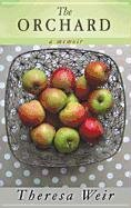 The Orchard: A Memoir 9781611732047
