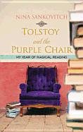 Tolstoy and the Purple Chair 9781611732221