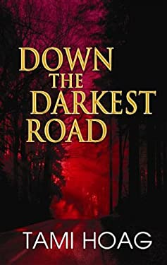 Down the Darkest Road 9781611732665