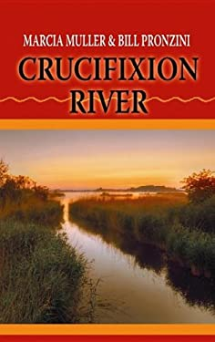 Crucifixion River: Western Stories 9781611732825