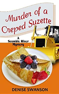 Murder of a Creped Suzette 9781611733068