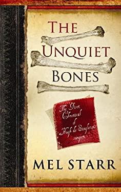 The Unquiet Bones 9781611733457