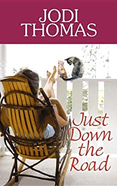Just Down the Road (Center Point Premier Romance (Large Print)) 9781611733938