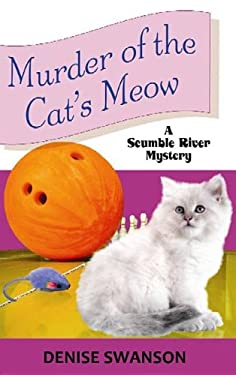 Murder of the Cat's Meow (Scumble River Mysteries) 9781611735802