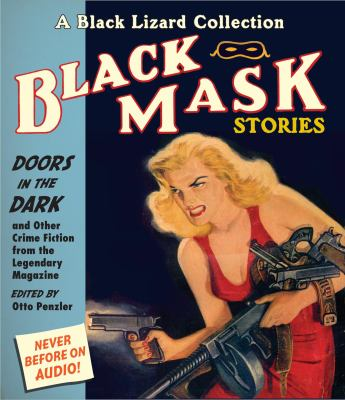 Black Mask 1: Doors in the Dark: And Other Crime Fiction from the Legendary Magazine 9781611744583