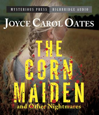 The Corn Maiden and Other Nightmares 9781611746013
