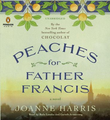 Peaches for Father Francis: A Novel 9781611761269