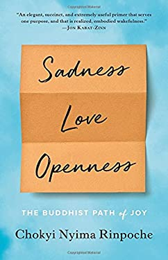 Sadness, Love, Openness: The Buddhist Path of Joy