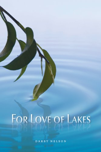 For Love of Lakes 9781611860214