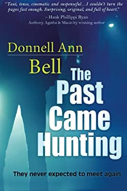 The Past Came Hunting 9781611940480