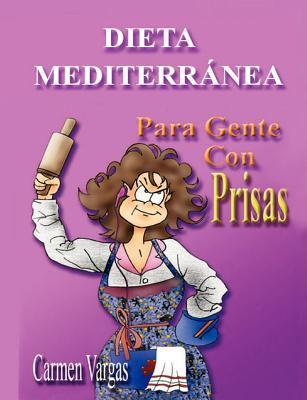 Dieta Mediterranea Para Gente Con Prisas 9781611969726