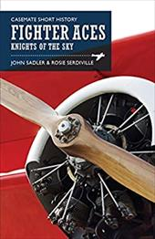Fighter Aces: Knights of the Sky (Casemate Short History) 23712694