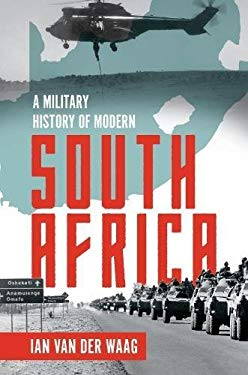 A Military History of Modern South Africa