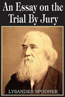 Essay on the Trial by Jury 9781612030296