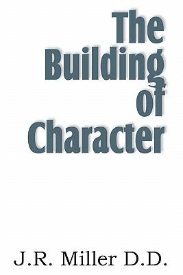 The Building of Character 9781612031675