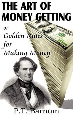 The Art of Money Getting 9781612032931