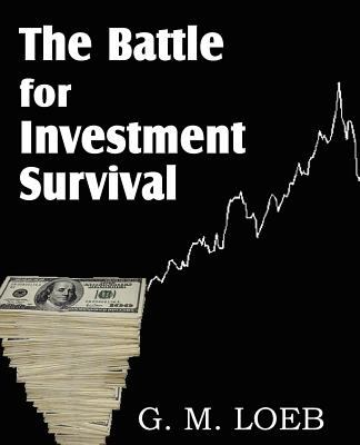 The Battle for Investment Survival 9781612032993