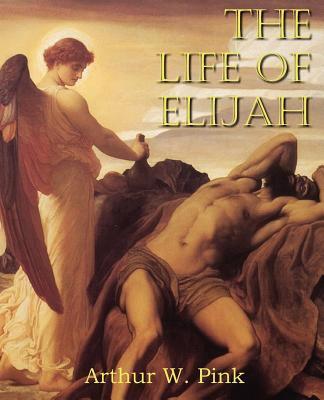 The Life of Elijah 9781612033167